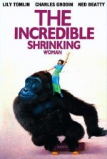 The ıncredible Shrinking Woman