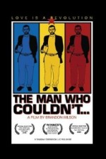 The Man Who Couldn't (2005) afişi