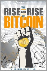 The Rise and Rise of Bitcoin (2014) afişi