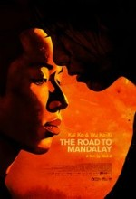 The Road to Mandalay (2016) afişi