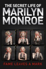 The Secret Life of Marilyn Monroe