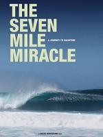 The Seven Mile Miracle (2007) afişi