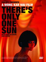 There's Only One Sun (2007) afişi