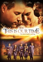 This Is Our Time (2013) afişi