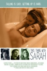 This Thing with Sarah (2013) afişi