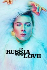 To Russia with Love (2014) afişi