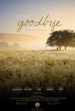 To Say Goodbye (2014) afişi