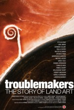 Troublemakers: The Story of Land Art (2015) afişi