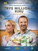 Trys Milijonai Euru (2017) afişi