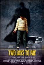 Two Days to Pay (2015) afişi