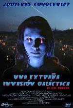 Una Extraña Invasión Galáctica (2005) afişi