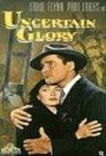 Uncertain Glory (1944) afişi