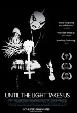 Until The Light Takes Us (2008) afişi
