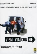 Vieni Via Con Me (2005) afişi