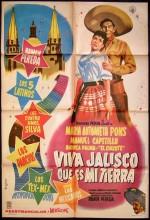 Viva Jalisco Que Es Mi Tierra (1961) afişi