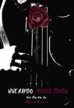 Vive Rapido Muere Joven (2008) afişi