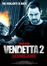 Vendetta 2: Annihilation (2017) afişi