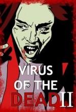 Virus of the Dead 2: Uploaded (2017) afişi
