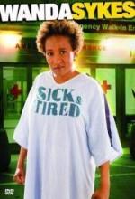 Wanda Sykes: Sick And Tired