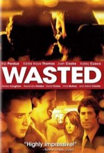 Wasted (2006) afişi