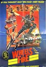 Wheels Of Fire (1985) afişi