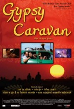 When The Road Bends: Tales Of A Gypsy Caravan (2006) afişi