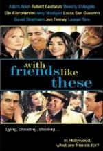 With Friends Like These (2007) afişi