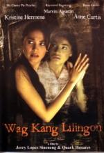 'wag Kang Lilingon