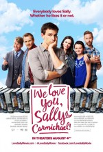 We Love You, Sally Carmichael! (2017) afişi
