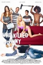 Who Killed Johnny (2013) afişi