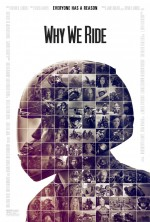 Why We Ride (2013) afişi