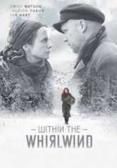 Within the Whirlwind (2009) afişi