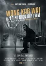 Wong Kar Wai Üzerine Kısa Bir Film (2015) afişi