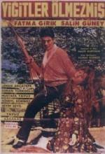 Yiğitler ölmezmiş (1966) afişi