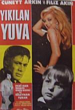 Yıkılan Yuva (1967) afişi