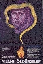 Yılanı Öldürseler (1981) afişi
