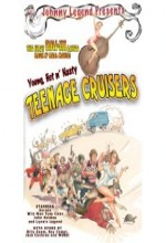 Young, Hot 'n Nasty Teenage Cruisers