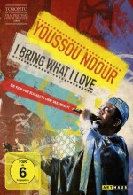 Youssou Ndour: ı Bring What ı Love