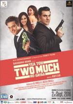Yea Toh Two Much Ho Gayaa (2016) afişi