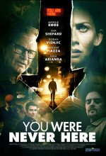 You Were Never Here (2017) afişi