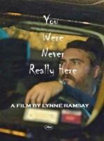 You Were Never Really Here (2017) afişi