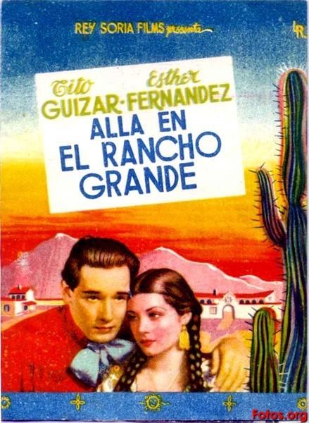 Allá En El Rancho Grande