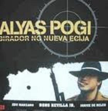 Alyas Pogi: Birador Ng Nueva Ecija