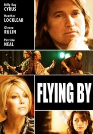 Flying By (2009) afişi