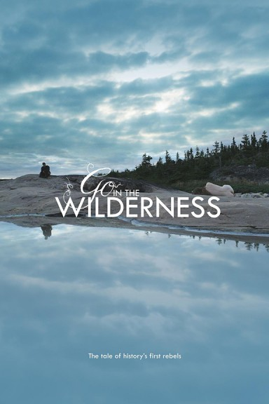 Go in the Wilderness