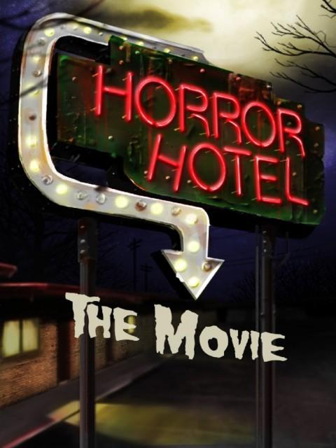 Horror Hotel the Movie (2016) afişi
