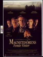 Magnetisörens femte vinter