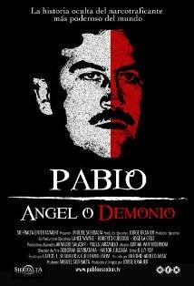 Pablo Escobar, ángel O Demonio