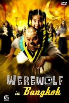 Werewolf in Bangkok