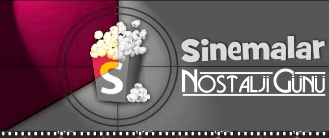 Sinemalar.com'da Nostalji Günü